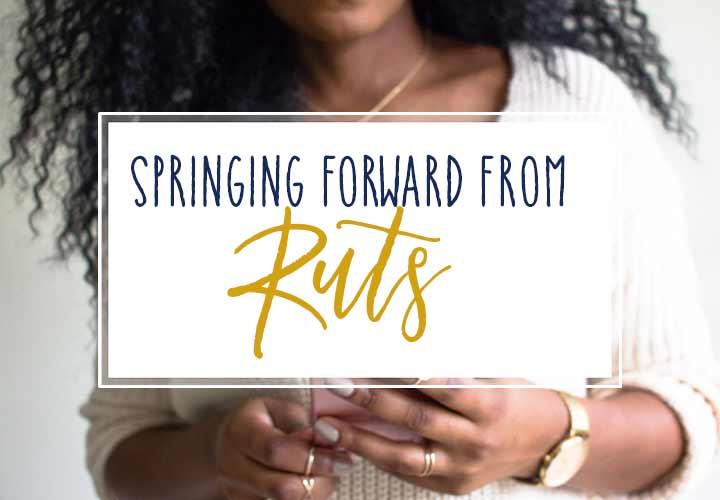 Feeling Stuck in a Rut?