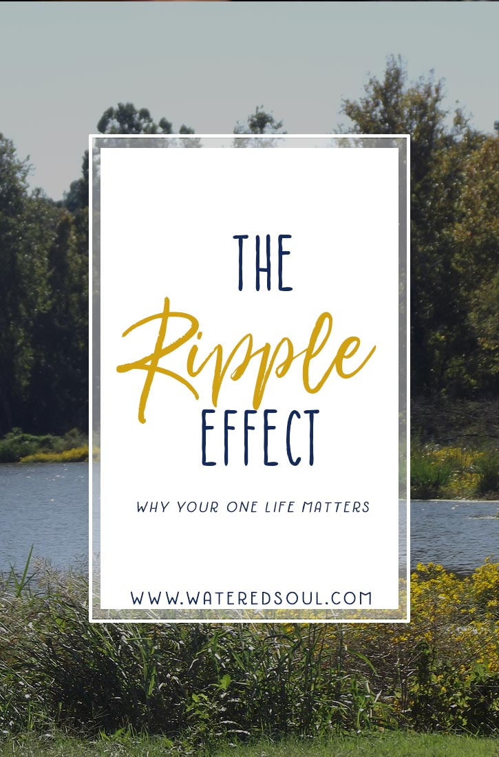 You've Got that Ripple Effect