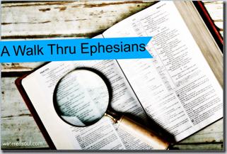 Paul's Prayer: A Walk Thru Ephesians