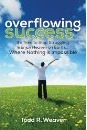 overflowing success book cover