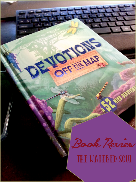 Devotions off the Map Book Review | The Watered Soul