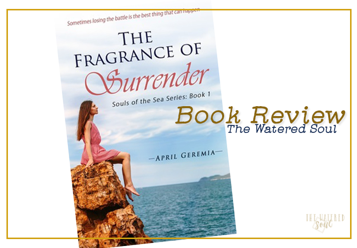 Book Review of Fragrance of Surrender