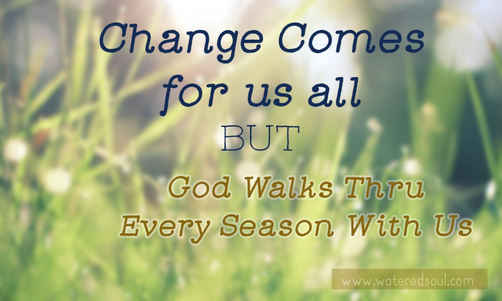 God Our Faithful Companion Through All Season of Change