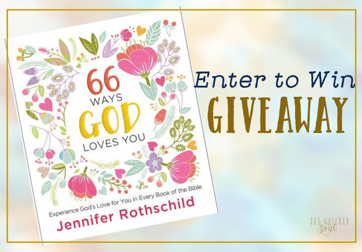 66 Ways God Loves You + Giveaway