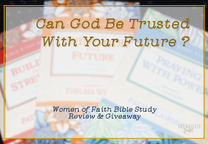 Trusting God With Your Future