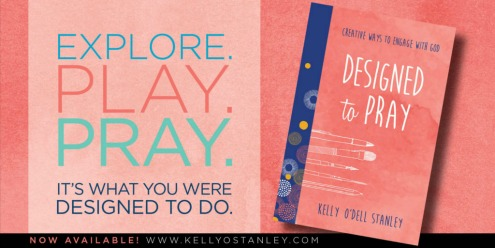 Designed to Pray by Kelly O'Dell Kelly