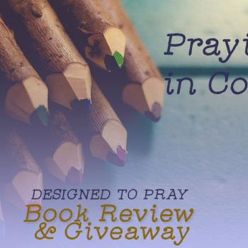 Bringing Creativity to Your Prayer Life